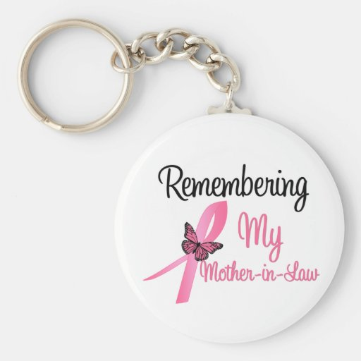 Remembering My Mother-in-Law - Breast Cancer Key Chains