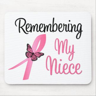 Remembering My Niece - Breast Cancer Awareness Mouse Pads