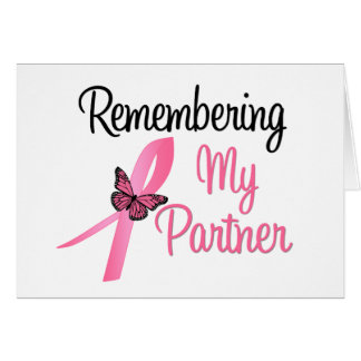 Remembering My Partner - Breast Cancer Awareness Greeting Cards