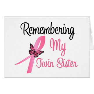 Remembering My Twin Sister - Breast Cancer Greeting Card