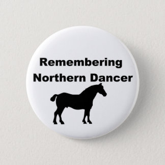 Remembering Northern dancer Button
