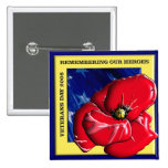 Remembering Our Heroes Veterans Day 2008 Pin