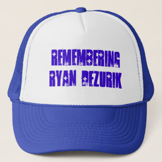 REMEMBERING RYAN DeZURIK Trucker Hat