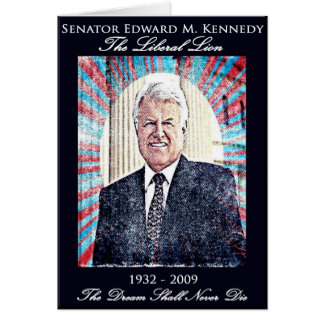 Remembering Ted Kennedy Card