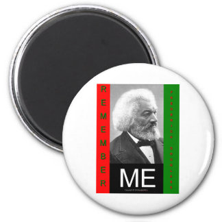 rememberMEfrederickDouglass 2 Inch Round Magnet