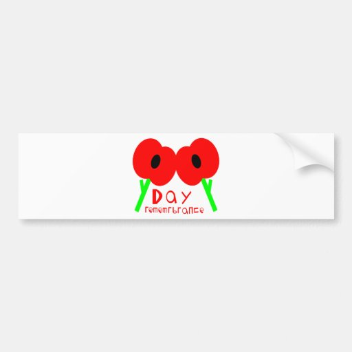 Remembrance Day, Armistice Day or Veterans Day Bumper Sticker