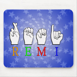 REMI ASL FINGERSPELLED NAME SIGN MOUSE PAD