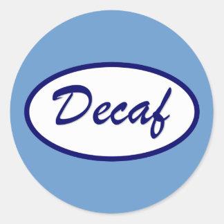 Remiendo conocido del Decaf descafeinado Etiquetas Redondas