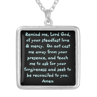 Remind me, Lord God, of your steadfast love & merc Square Pendant Necklace