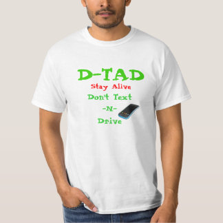 Remind others of the dangers of Texting n driving T-Shirt