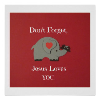 Reminder for children that Jesus loves them! Poster