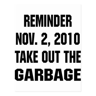 Reminder Nov. 2, 2010 Take Out The Garbage Postcard