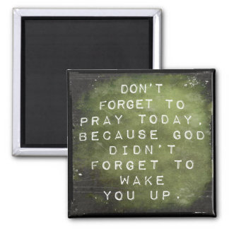 Reminder to Pray 2 Inch Square Magnet