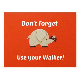 Reminder to use walker postcard