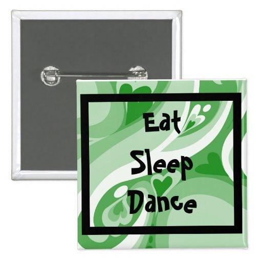 Remolino verde, EatSleepDance Pin Cuadrada 5 Cm