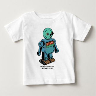 Remote Control Not Included Robot Baby T-Shirt