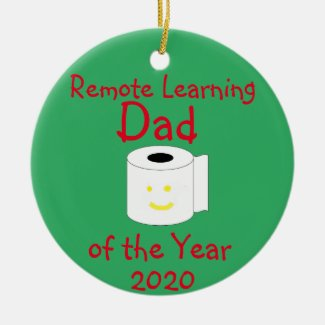 Remote Learning Dad of the Year Ceramic Ornament