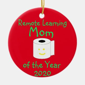 Remote Learning Mom of the Year Ceramic Ornament