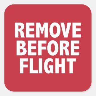 Remove Before Flight Square Sticker