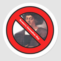 Remove Columbus Day Sticker! Classic Round Sticker