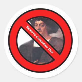 Remove Columbus Day Sticker! Classic Round Sticker