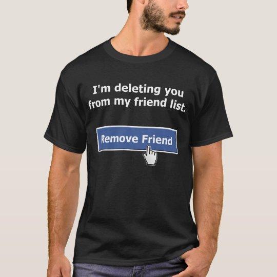 Remove Friend T-Shirt