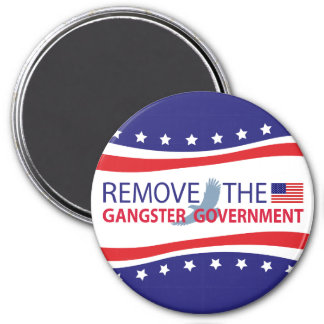 Remove The Gangster Government Magnet