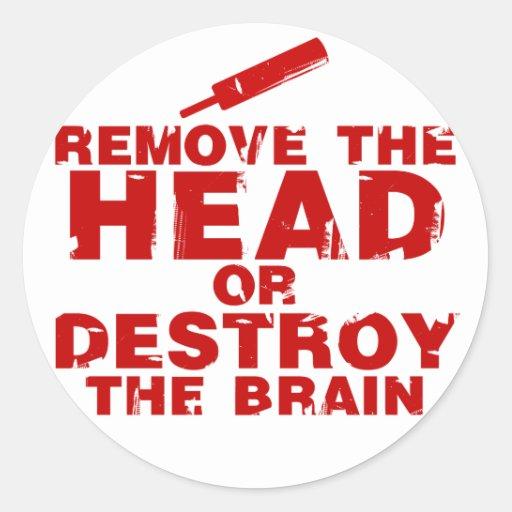 Remove The Head or Destroy The Brain Zombie Classic Round Sticker