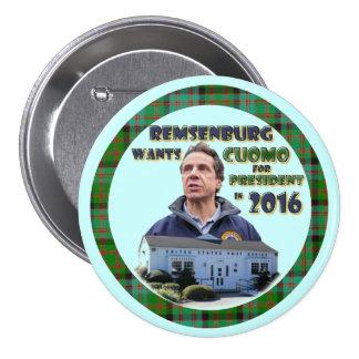 Remsenburg quiere al presidente de Cuomo en 2016 Pin Redondo De 3 Pulgadas