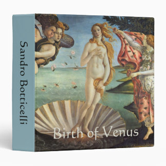 Renaissance Art, The Birth of Venus by Botticelli 3 Ring Binder