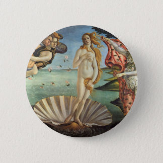 Renaissance Art, The Birth of Venus by Botticelli Pinback Button