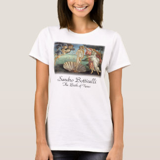 Renaissance Art, The Birth of Venus by Botticelli T-Shirt