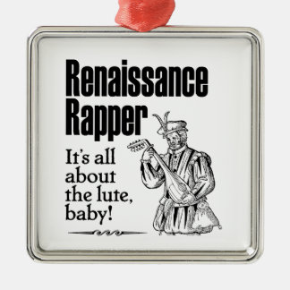 Renaissance Rapper – It's all about the lute, baby Metal Ornament