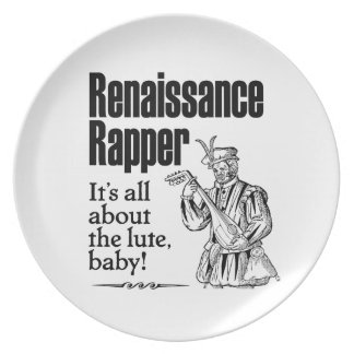 Renaissance Rapper – It's all about the lute, baby Dinner Plates