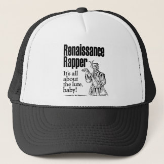 Renaissance Rapper – It's all about the lute, baby Trucker Hat