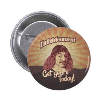 René Descartes, Get Enlightenment! Pinback Button