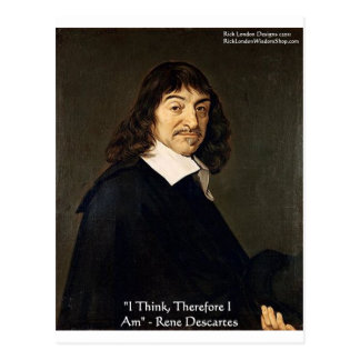 "Rene Descartes ""I Think Therefore"" Gifts & Cards Postcard"