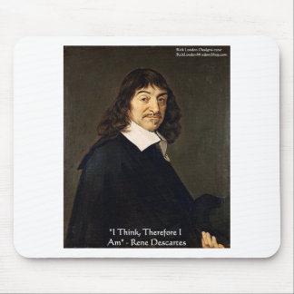 """Rene Descartes """"I Think Therefore.."""" Wisdom Gifts Mouse Pad"""
