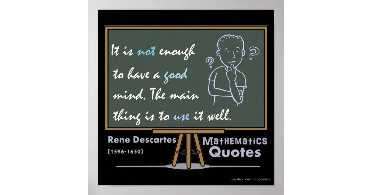 Rene Descartes Mathematics Posters Quotes Zazzle