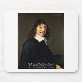 Rene Descartes Solving Problems Wisdom Quote Gifts Mouse Pad