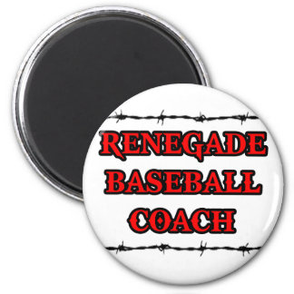 Renegade Baseball Coach Magnet