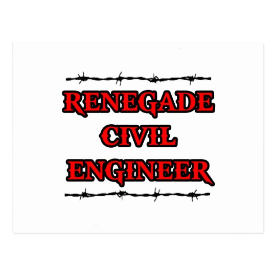 Renegade Civil Engineer Postcard
