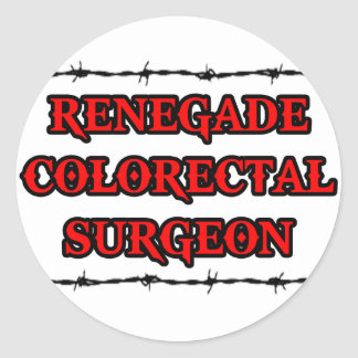 Renegade Colorectal Surgeon Round Stickers