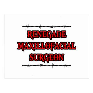 Renegade Maxillofacial Surgeon Postcard