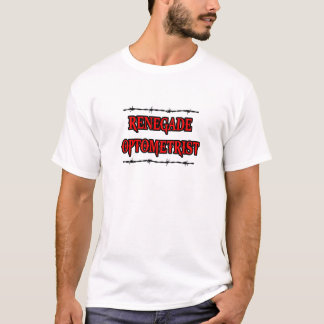 Renegade Optometrist T-Shirt