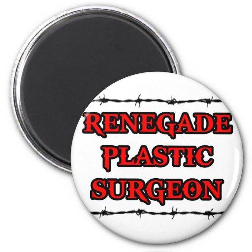 Renegade Plastic Surgeon Magnets