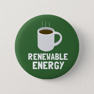 Renewable Energy Coffee Cup Pinback Button