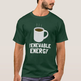 Renewable Energy Coffee Cup T-Shirt