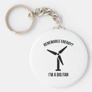 Renewable Energy? I'm A Big Fan. Keychain