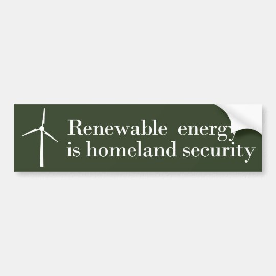 Renewable Energy is Homeland Security Bumper Sticker